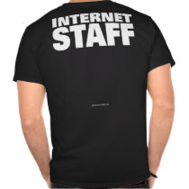 Internet Staff (Black) t-shirts