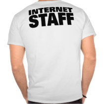 Internet Staff (White) t-shirts